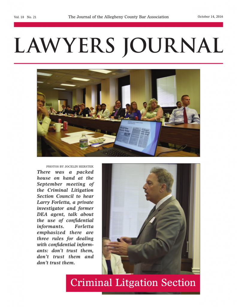 Lawyer's Journal - Larry Forletta talks about using confidential informants